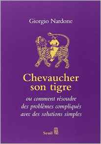 Chevaucher son tigre